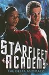 The Delta Anomaly (Star Trek: Starfleet Academy, #1)
