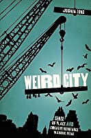 Weird City: Sense of Place and Creative Resistance in Austin, Texas