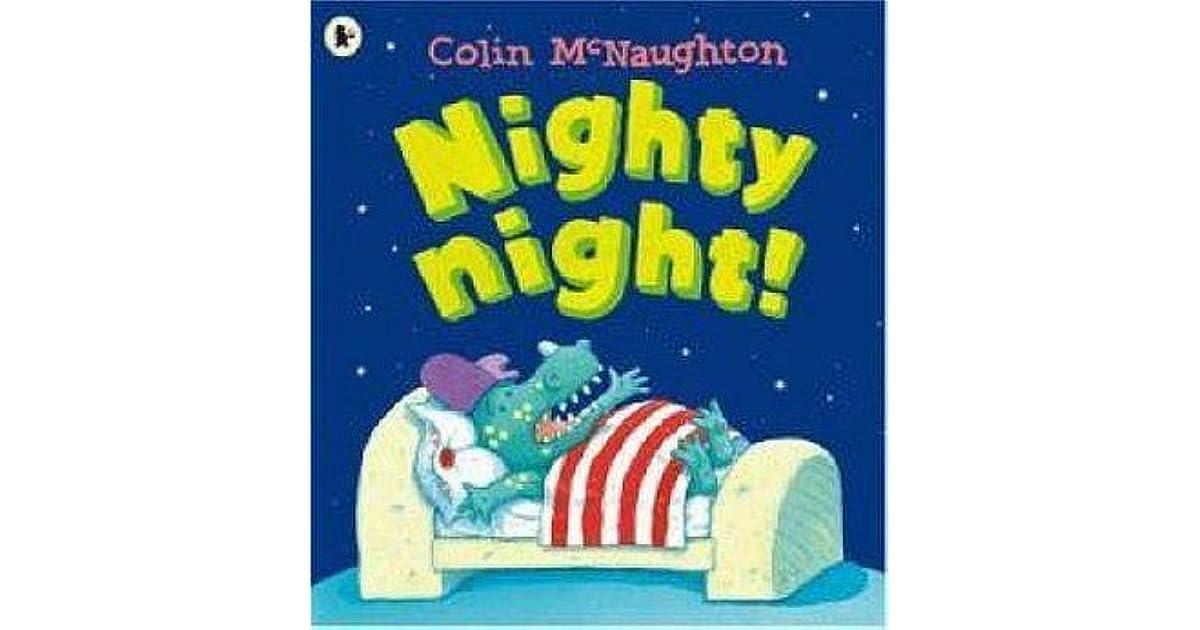 1d09175c46 Nighty Night! by Colin McNaughton