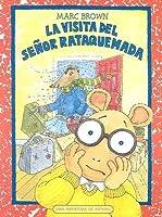 La Visita del Senor Rataquemada = Arthur's Teacher Moves in