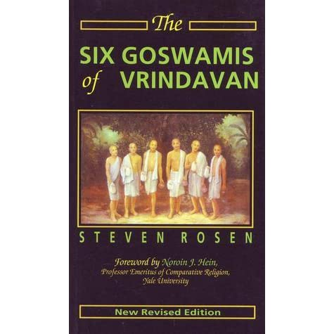 The six goswamis of vrindavan by steven j rosen fandeluxe Image collections