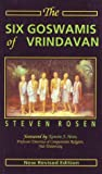 The Six Goswamis of Vrindavan