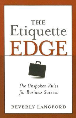 The Etiquette Edge by Beverly Y. Langford