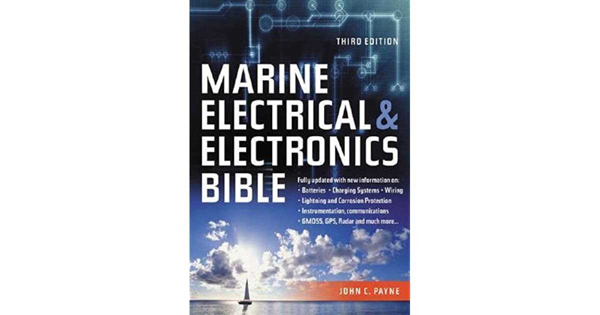 Marine Electrical And Electronics Bible  Fully Updated
