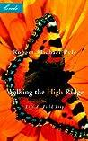 Walking the High Ridge: Life as a Field Trip