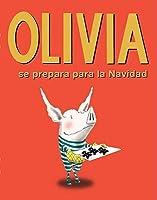 Olivia Se Prepara Para La Navidad/ Olivia Helps With Christmas