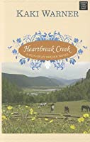 Heartbreak Creek