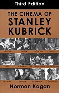 The Cinema of Stanley Kubrick