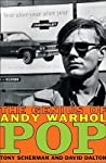 Pop: The Genius of Andy Warhol