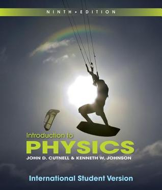 Introduction to Physics by John D  Cutnell
