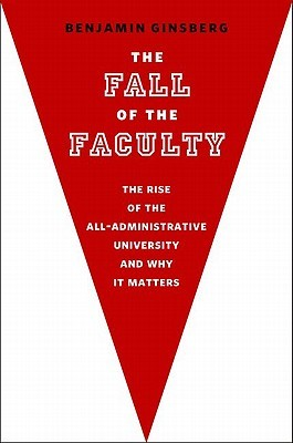 The Fall of the Faculty