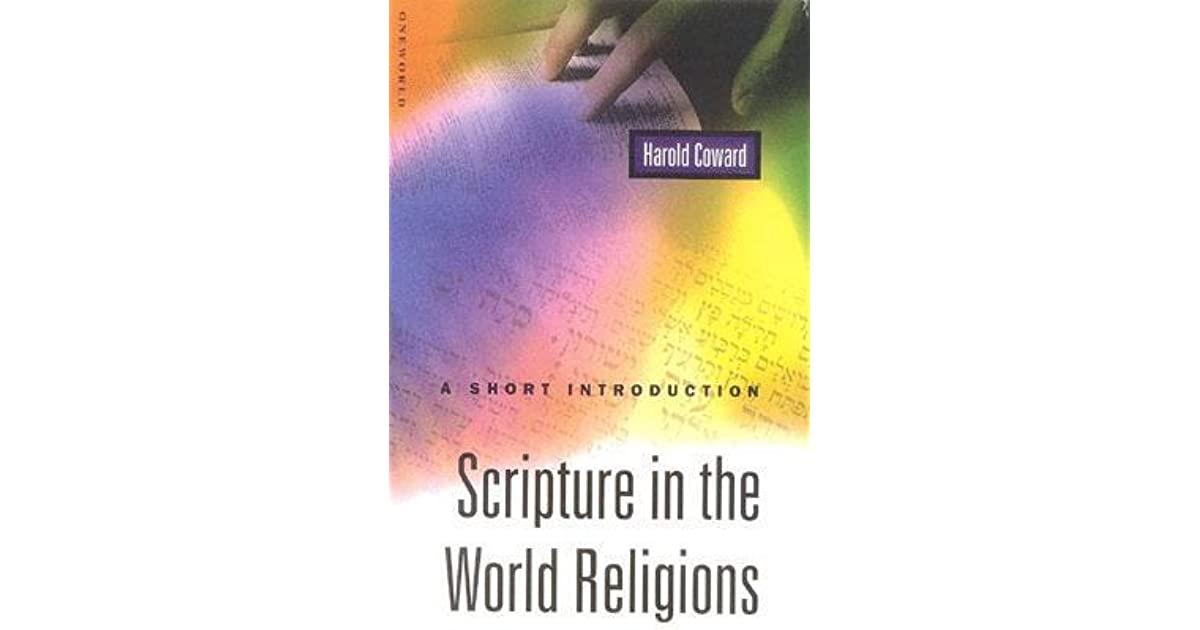 Scripture in the world religions a short introduction by harold coward fandeluxe Gallery