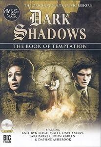 Dark Shadows: The Book of Temptation