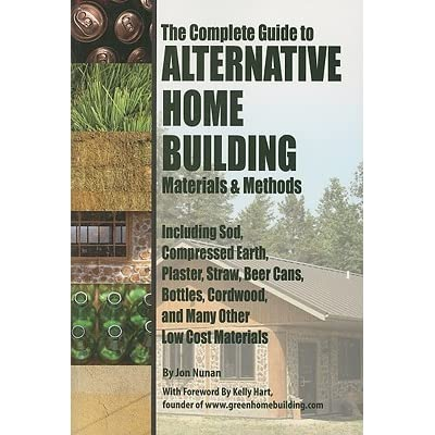 The Complete Guide to Alternative Home Building Materials & Methods on alternative building materials, alternative heating, alternative lawn, alternative furniture, alternative jewelry, alternative fencing, alternative swimming pools, alternative painting, alternative art, alternative gardening, alternative nursery, alternative lighting, alternative framing, alternative clothing, alternative gutters, alternative education, alternative garage doors, alternative construction,