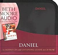 Daniel - Audio CDs: Lives of Integrity, Words of Prophecy