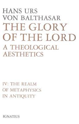 Glory of the Lord: A Theological Aesthetics