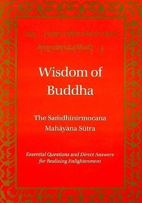 Wisdom of Buddha The Samdhinirmocha