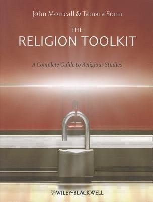 The Religion Toolkit - A Complete Guide to Religious Studies
