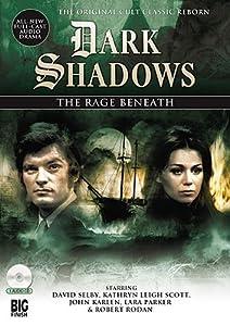 Dark Shadows: The Rage Beneath
