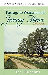 Journey Home: Passage to Womanhood (Activity Guide)