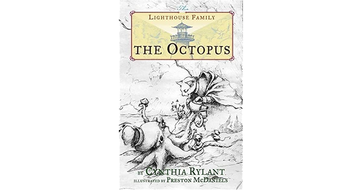 The Octopus The Lighthouse Family 5 By Cynthia Rylant