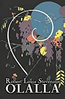 Olalla by Robert Louis Stevenson, Fiction, Classics, Action & Adventure