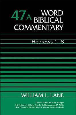 Hebrews 1-8 William L. Lane