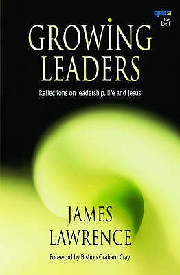 Growing Leaders by James Lawrence