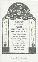 Some Anatomies of Melancholy (Penguin Great Ideas)