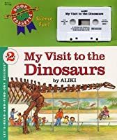 My Visit to the Dinosaurs Book and Tape [With Book]