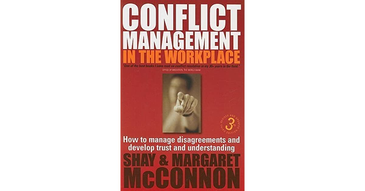 managing disagreements Crisp: conflict management,  he is the author of managing disagreement constructively (over 100,000 sold), risk taking: a guide for decision makers,.
