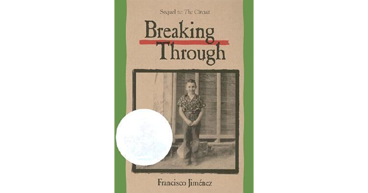 """breaking through by francisco jimenez lessons Quotes tagged as breaking-through (showing 1-4 of 4) """"just underneath your breaking point lies your true strength"""" life lessons quotes 8k."""