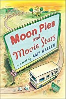 Moon Pies and Movie Stars