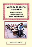 Johnny Ginger's Last Ride