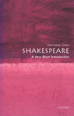 Shakespeare by Germaine Greer
