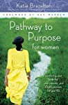 Pathway to Purpose for Women by Katie Brazelton