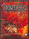 Secrets of Morocco: Eldritch Explorations in the Ancient Kingdom (Call of Cthulhu RPG)