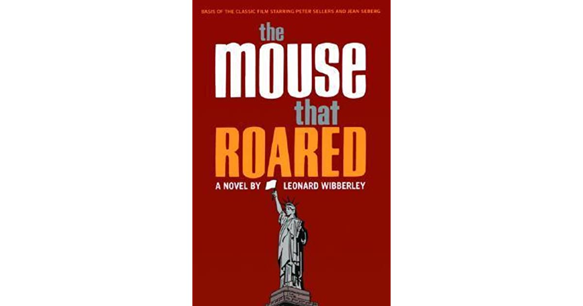 the mouse that roared The mouse that roared is a color film starring peter sellars in three roles the movie is a comedy, but it is only moderately amusing, and it will not evoke any .