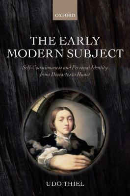 The-Early-Modern-Subject-Self-Consciousness-and-Personal-Identity-from-Descartes-to-Hume