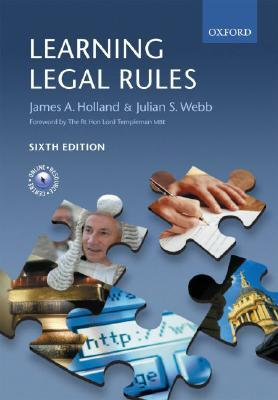 Learning Legal Rules: A Student's Guide to Legal Method and Reasoning