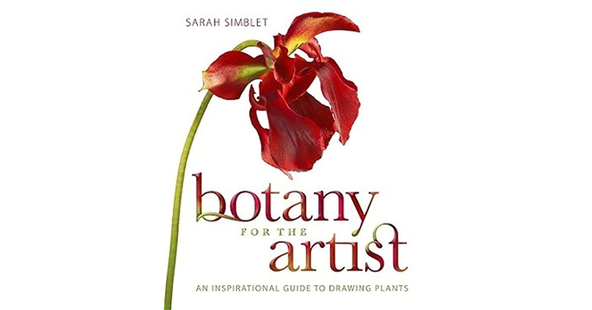 Botany for the Artist: An Inspirational Guide to Drawing Plants by ...
