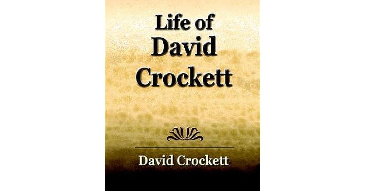 Life Of David Crockett An Autobiography By David Crockett