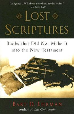 Lost Scriptures: Books That Did Not Make It Into the New Testament  pdf