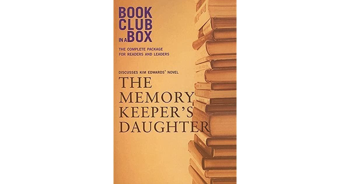 The Memory Keeper S Daughter Quotes: Bookclub-In-A-Box Discusses The Memory Keeper's Daughter