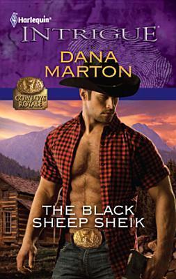 The Black Sheep Sheik by Dana Marton