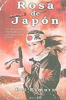 Rosa de Japon <The Japanese Rose>