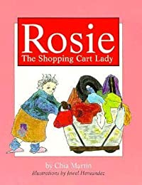 Rosie: The Shopping Cart Lady