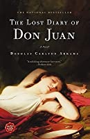 The Lost Diary of Don Juan: A Novel
