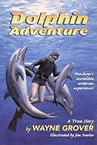 Dolphin Adventure (Dolphin Adventure #1)