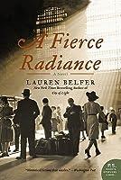 A Fierce Radiance